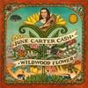 June Carter Cash, Wildwood Flower