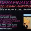 Coleman Hawkins, Desafinado