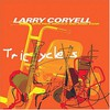 Larry Coryell, Tricycles