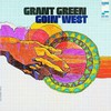 Grant Green, Goin' West