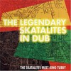 The Skatalites Meet King Tubby, The Legendary Skatalites in Dub
