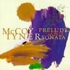 McCoy Tyner, Prelude and Sonata