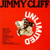 Jimmy Cliff, Unlimited