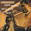 Gerry Mulligan, Getz Meets Mulligan in Hi-Fi