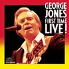 George Jones, First Time Live