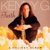Kenny G, Faith: A Holiday Album