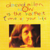 Daevid Allen, Now Is the Happiest Time of Your Life