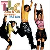 TLC, Now & Forever: The Hits