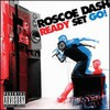 Roscoe Dash, Ready Set Go!