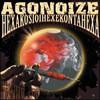 Agonoize, Hexakosioihexekontahexa