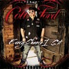 Colt Ford, Every Chance I Get