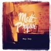 Matt Pryor, May Day