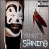 Violent J, The Shining