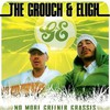 The Grouch & Eligh, No More Greener Grasses