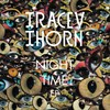 Tracey Thorn, Night Time