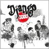 Django 3000, Django 3000