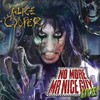 Alice Cooper, No More Mr Nice Guy