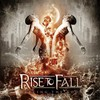 Rise To Fall, Defying The Gods