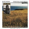 Kate Wolf, Gold in California: A Retrospective of Recordings