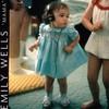 Emily Wells, Mama