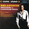 Harry Belafonte, Belafonte Returns to Carnegie Hall