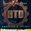 Bachman-Turner Overdrive, Trial by Fire: Greatest & Latest