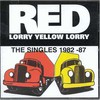 Red Lorry Yellow Lorry, The Singles 1982-87