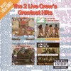 The 2 Live Crew, The 2 Live Crew's Greatest Hits