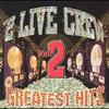 The 2 Live Crew, Greatest Hits, Volume 2