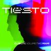 Tiesto, Club Life, Volume Two: Miami
