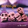 echolyn, As The World