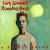 Carly Simon, Carly Simon's Romulus Hunt: A Family Opera