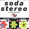 Soda Stereo, Zona de Promesas (Mixes 1984-1993)