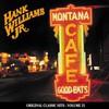 Hank Williams, Jr., Montana Cafe