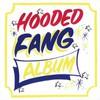 Hooded Fang, Hooded Fang