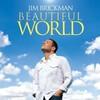 Jim Brickman, Beautiful World