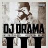 DJ Drama, Third Power