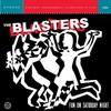 The Blasters, Fun On Saturday Night