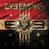 Eye Empire, Impact