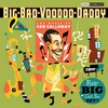 Big Bad Voodoo Daddy, How Big Can You Get?: The Music of Cab Calloway