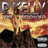 R. Kelly, TP.3 Reloaded