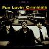 Fun Lovin' Criminals, Come Find Yourself