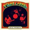 Mount Carmel, Real Women