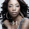 Heather Headley, Only One In The World