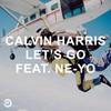 Calvin Harris, Let's Go (feat. Ne-Yo)
