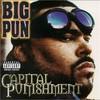 Big Punisher, Capital Punishment