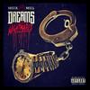 Meek Mill, Dreams and Nightmares