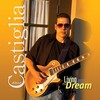 Albert Castiglia, Living the Dream