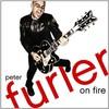 Peter Furler, On Fire