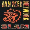 Dan Reed Network, Slam